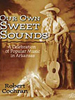 Our Own Sweet Sounds by Robert Cochran