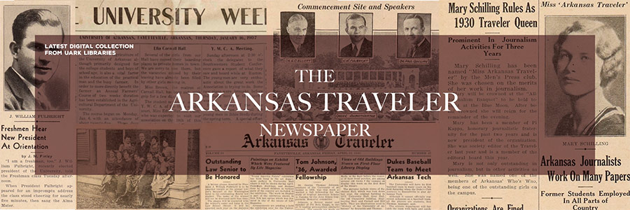 Latest digital collection from UARK Libraries: The Arkansas Traveler Newspaper