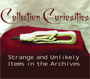 Collection Curiosities