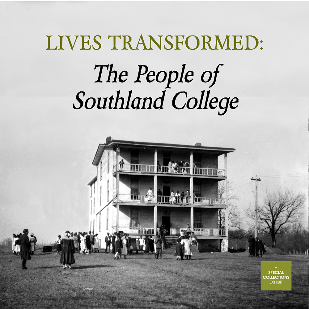 Southland College building, students, and exhibit information.